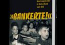"Silke Satjukow, Rainer Gries i ""Bankerte!"""