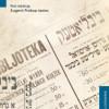 """""""Polacy – Żydzi. Kontakty kulturowe i literackie"""", pod red. E. Prokop – Janiec – recenzja"""