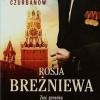 """""""Rosja Breżniewa. Zięć genseka odkrywa tajemnice Kremla"""" – J. Czurbanow – recenzja"""