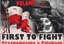 Poland - first to fight! Przypomnijmy o Polakach