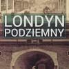 """PREMIERA:  """"Londyn Podziemny"""", P. Ackroyd"""