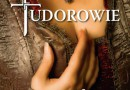 """PREMIERA: """"Tudorowie"""", G.J. Meyer (drugie wydanie)"""