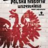 """""""Bardzo polska historia wszystkiego"""" – A. Węgłowski – recenzja"""