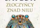 """""""Złoczyńcy znad Nilu"""" - S. Saylor - recenzja"""