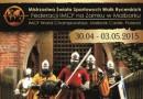Program Mistrzostw Rycerskich IMCF 2015 na Zamku w Malborku