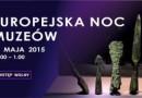 Noc Muzeów w Bydgoszczy 2015 [program]