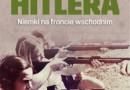 """""""Furie Hitlera. Niemki na froncie wschodnim"""" - W. Lower - recenzja"""