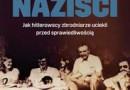 """""""Zbiegli naziści"""" - G. Steinacher - recenzja"""