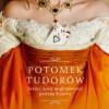 Potomek Tudorów – C.W. Gortner – recenzja