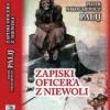 """P. Palij """"Zapiski oficera w niewoli"""" - recenzja"""