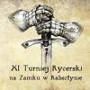 XI Turniej Rycerski na Zamku w Rabsztynie