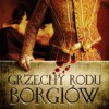 """""""Grzechy rodu Borgiów"""" – S. Bower – recenzja"""