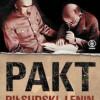 """Tydzień z Józefem Piłsudskim - do wygrania """"Pakt Piłsudski - Lenin"""" [wyniki]"""