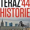 """""""Teraz '44. Historie"""" - M. Dziedzic, M. Wójcik - recenzja"""