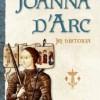 """Joanna d'Arc. Jej historia"" — H. Castor — recenzja"