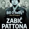 """""""Zabić Pattona"""" – B. O'Reilly, M. Dugard – recenzja"""