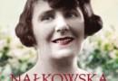 Nałkowska i jej mężczyźni. Zwolenniczka wolnej miłości i praw kobiet - I. Kienzler - recenzja