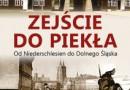 """""""Zejście do piekła. Od Niederschlesien do Dolnego Śląska"""" – Leszek Adamczewski – recenzja."""