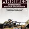 """""""Marines. Bohaterowie operacji specjalnych"""" – M. Golembesky, J. R. Bruning – recenzja"""