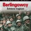 """""""Berlingowcy. Żołnierze tragiczni"""" - red. D. Czapigo - recenzja"""