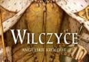 """""""Wilczyce. Angielskie królowe - H. Castor - recenzja"""