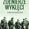 """""""Żołnierze Wyklęci. Złapali go i dostał czapę"""" M. A. Koprowski - recenzja"""