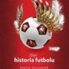 """""""Moja historia futbolu. T. 2. Polska"""" Stefan Szczepłek - recenzja"""