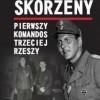 """""""Otto Skorzeny. Pierwszy komandos Trzeciej Rzeszy"""" - P. Słowiński - recenzja"""