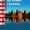 """""""Polskie ślady na Litwie i Łotwie"""" M. Osip-Pokrywa - premiera"""