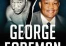 """""""George Foreman. Bóg w moim narożniku"""" - G. Forman, K. Abraham - recenzja"""