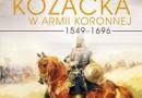 """""""Jazda kozacka w armii koronnej 1549-1696"""" - B. Głubisz - recenzja"""