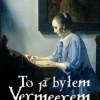"""""""To ja byłem Vermeerem. Narodziny i upadek największego fałszerza XX wieku"""" - F. Wynne - recenzja"""