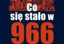 """P. Urbańczyk """"Co się stało w 966 roku?"""" - premiera"""