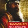 """""""Hammurabi. Król Babilonu"""" — M. Van De Mieroop — recenzja"""