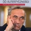 """""""Od uwikłania do autentyczności. Biografia Polityczna Tadeusza Mazowieckiego"""" - R. Graczyk - recenzja"""