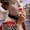 """Królewskie romanse"" – L. Carroll – recenzja"