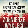 """""""Korpus Bezpieczeństwa Wewnętrznego a Żołnierze Wyklęci"""" - L. Kowalski - recenzja"""