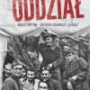 """""""Oddział. Między AK i UB – historia żołnierzy Łazika"""" J. Wójcik - recenzja"""
