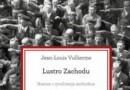"""""""Lustro Zachodu. Nazizm i cywilizacja zachodnia"""" – J.-L. Vullierme – recenzja"""