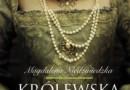 """""""Królewska heretyczka"""" - M. Niedźwiedzka - recenzja"""
