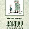 """""""Kaktusy z Zielonej ulicy"""" – W. Zawada – recenzja"""