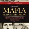"""""""Mafia przeciw Hitlerowi"""" T. Newark - premiera"""