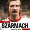 """""""Andrzej Szarmach – diabeł nie anioł"""" ‒ J. Kurowski, A. Szarmach ‒ recenzja"""