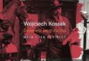 """""""Wojciech Kossak. Opowieść biograficzna"""" – M. i J. Łozińscy – recenzja"""