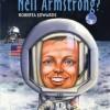 """""""Kim był Neil Armstrong?"""" – R. Edwards – recenzja"""