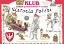 """""""Klub małych podróżników w czasie. Historia Polski"""" – J. Myjak – recenzja"""