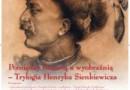 Obchody roku Henryka Sienkiewicza na Targach Książki Historycznej
