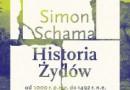 """Historia Żydów od 1000 r. p.n.e. do 1492 r. n.e."" – S. Schama – recenzja"