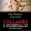 """""""Ocalałem z Buchenwaldu. Moja droga przez piekło"""" – F. Whitlock, L. Gros – recenzja"""