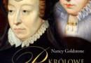 """""""Królowe rywalki"""" – N. Goldstone – recenzja"""